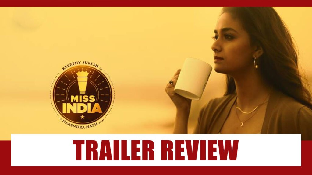 miss-india-movie-review-a-weak-cup-oh-chai